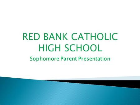 Sophomore Parent Presentation. Mark DeVoe –Guidance Director Mindy Fellingham- Counselor Pat Hendricks-Counselor Ted Jarmusz-Counselor Kelly O'Keeffe-Howlett-Counselor.