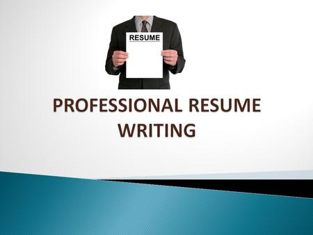  A resume is a factual representation of your skills, abilities, background  Your resume should highlight any of your qualifications/skills related.