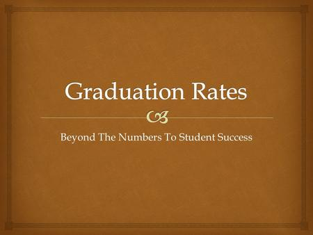 Beyond The Numbers To Student Success. Rainey Knight, Ph.D Superintendent since 1999.