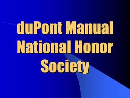 duPont Manual National Honor Society
