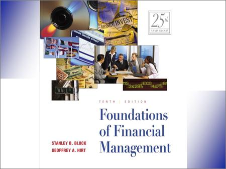 Th 9 ©The McGraw-Hill Companies, Inc. 2000 Foundations of Financial Management E D I T I O N N I N T H Irwin/McGraw-Hill Block Hirt.