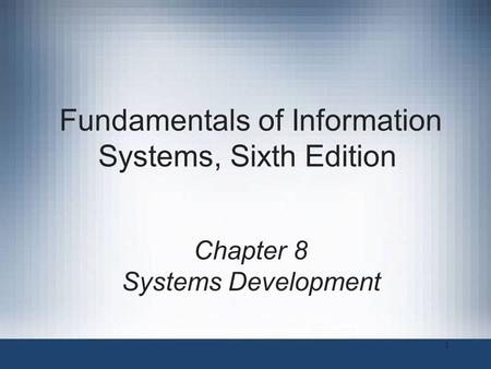 Fundamentals of Information Systems, Sixth Edition