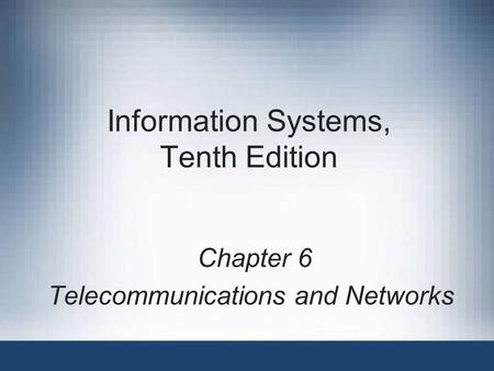 Information Systems, Tenth Edition