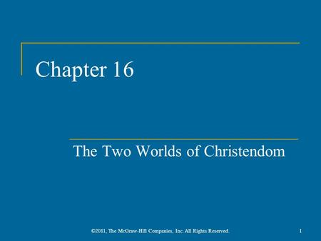 The Two Worlds of Christendom