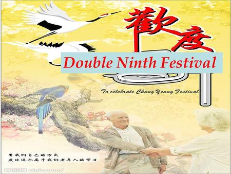 Double Ninth Festival.