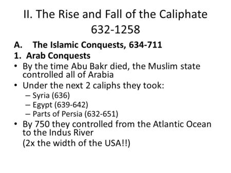 II. The Rise and Fall of the Caliphate