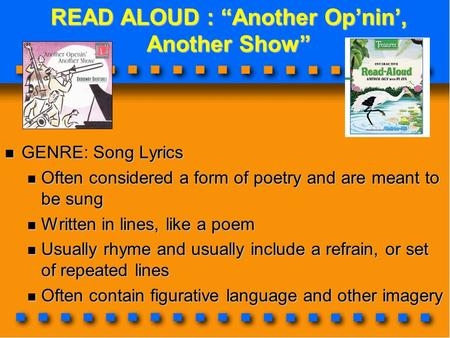 "READ ALOUD : ""Another Op'nin', Another Show"" READ ALOUD : ""Another Op'nin', Another Show"" GENRE: Song Lyrics GENRE: Song Lyrics Often considered a form."