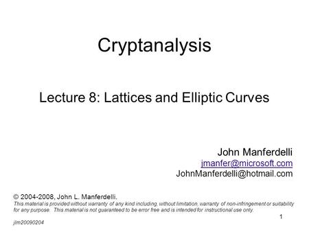 Lecture 8: Lattices and Elliptic Curves
