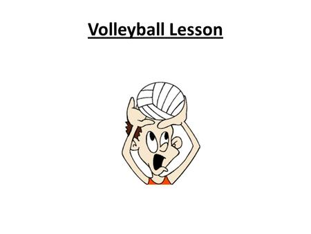 Volleyball Lesson.