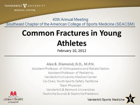 Common Fractures in Young Athletes February 10, 2012