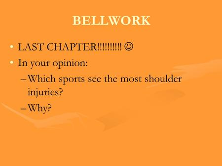 BELLWORK LAST CHAPTER!!!!!!!!!!  In your opinion: