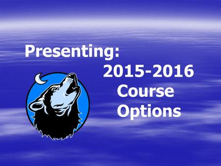 Presenting: Course Options