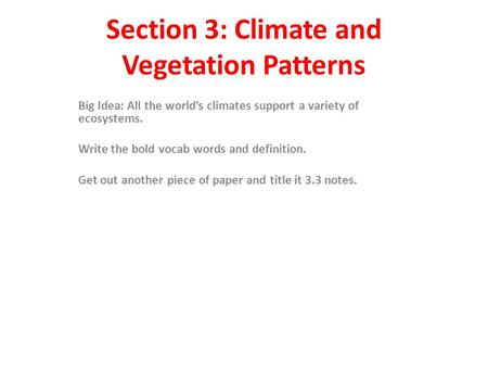 Section 3: Climate and Vegetation Patterns