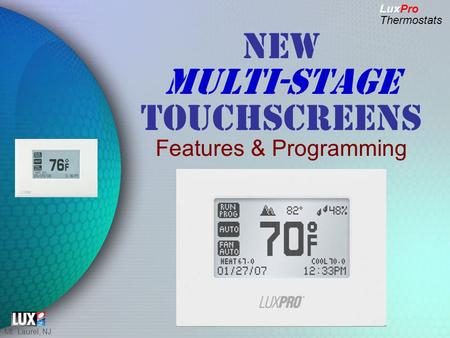 Mt. Laurel, NJ MULTI-STAGE NEW MULTI-STAGE TOUCHSCREENS Features & Programming.