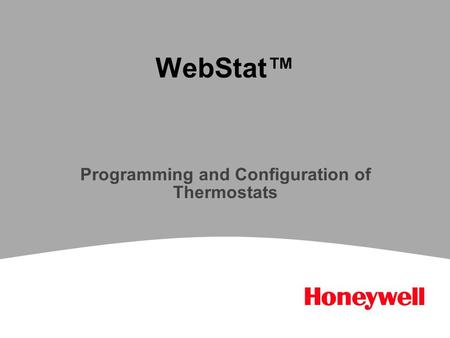 WebStat™ Programming and Configuration of Thermostats.