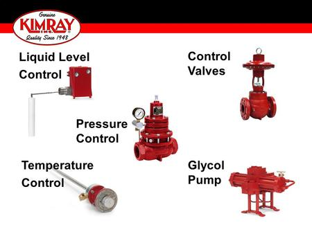 Liquid Level Control Control Valves Pressure Control Temperature