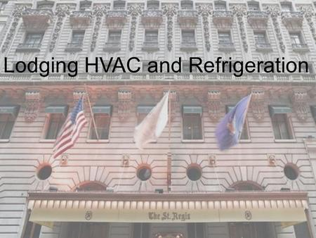 Lodging HVAC and Refrigeration
