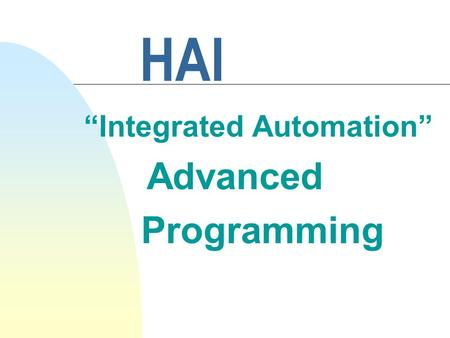 "HAI ""Integrated Automation"" Advanced Programming."