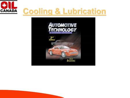 Cooling & Lubrication Chapter Review MARCH-2004 Cooling & Lubrication Chapter review Image viewing Interactive questions Closing.