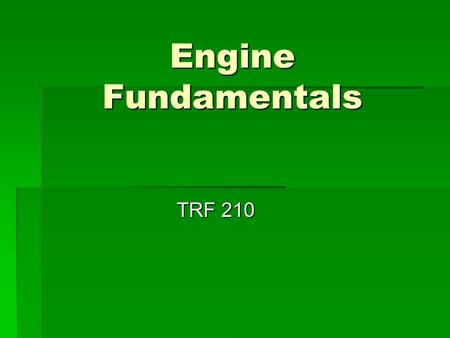 Engine Fundamentals TRF 210.