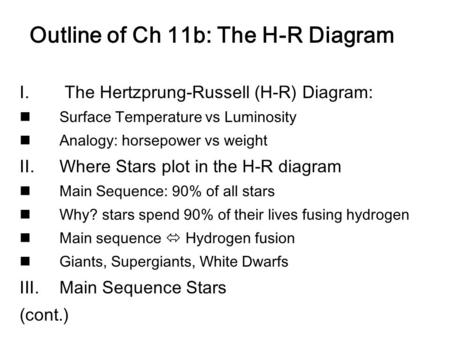 Outline of Ch 11b: The H-R Diagram