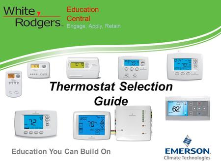 Education You Can Build On Thermostat Selection Guide Education Central Engage, Apply, Retain.