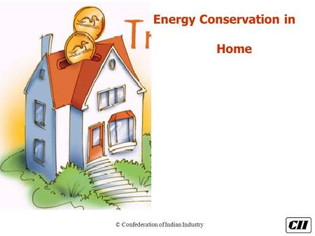 Energy Conservation in Home