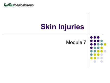 Skin Injuries Module 7. 2 Skin Injuries Topics Skin anatomy Burns Heatstroke and heat exhaustion CS spray injury.