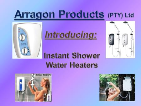 Instant water heaters are not only improving our life style but are most importantly very economical and money saving. These instant water heaters are.