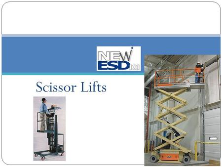 Scissor Lifts.