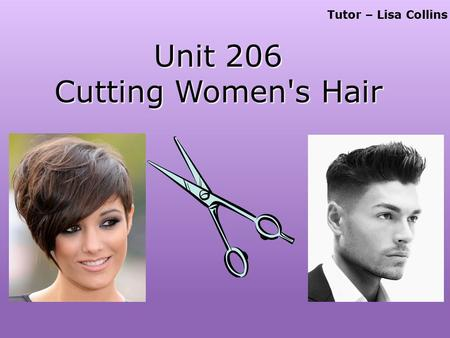 Unit 206 Cutting Women's Hair
