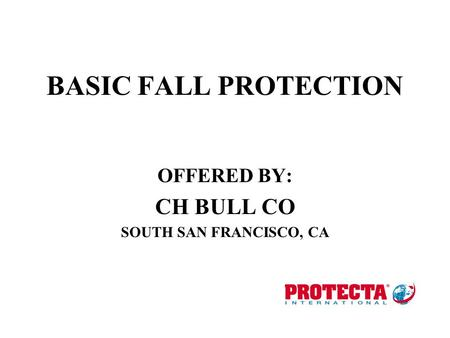 OFFERED BY: CH BULL CO SOUTH SAN FRANCISCO, CA