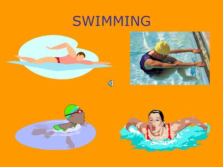 SWIMMING Principles of Swimming Drag- streamline Efficiency- relaxed, minimum effort, strokes fast and restful Buoyancy-floating, effect (body build,