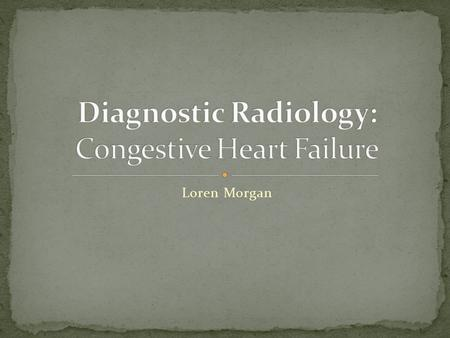 Loren Morgan. HTN CAD Bad Valves (Aortic Stenosis, Mitral Stenosis) Cardiomyopathy L  R Shunts.