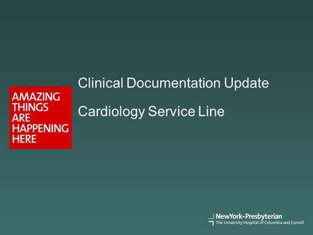 Clinical Documentation Update Cardiology Service Line.
