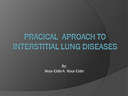 By: Nour-Eldin A. Nour-Eldin. The interstitium of the lung is not normally visible radiographic- ally; it becomes visible only when disease (e.g., edema,