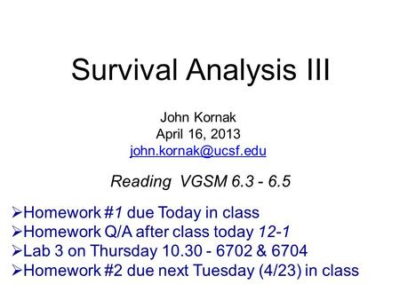 Survival Analysis III Reading VGSM