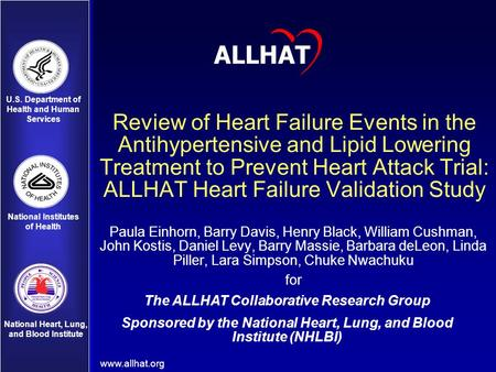 U.S. Department of Health and Human Services National Institutes of Health National Heart, Lung, and Blood Institute Review of Heart Failure Events in.
