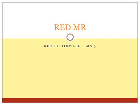 KERRIE TIDWELL – MS 3 RED MR. What is the diagnosis? Case Report 1  35 yo AAF c/o new rashes on extremities  PE: Diffuse palpable purpura in reticular.