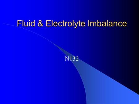 Fluid electrolyte imbalances