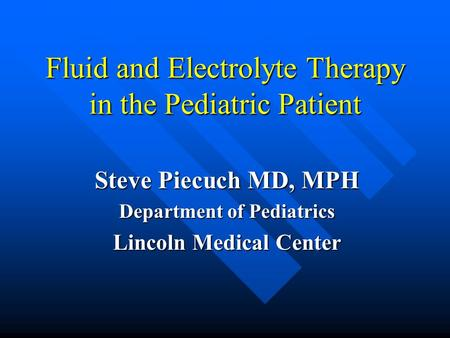 Fluid and Electrolyte Therapy in the Pediatric Patient