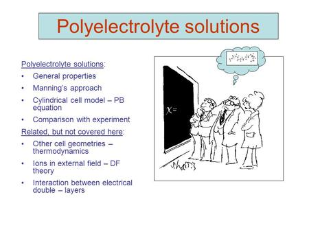 Polyelectrolyte solutions