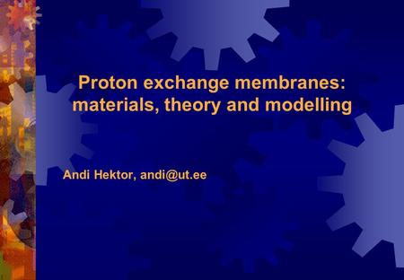 Proton exchange membranes: materials, theory and modelling