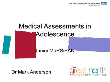 Medical Assessments in Adolescence