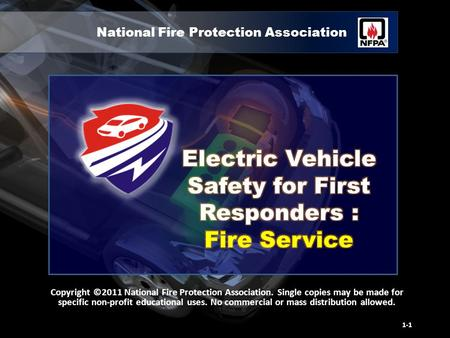 National Fire Protection Association Copyright ©2011 National Fire Protection Association. Single copies may be made for specific non-profit educational.