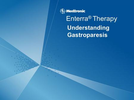 Understanding Gastroparesis Enterra ® Therapy. 2 Anatomical Overview.