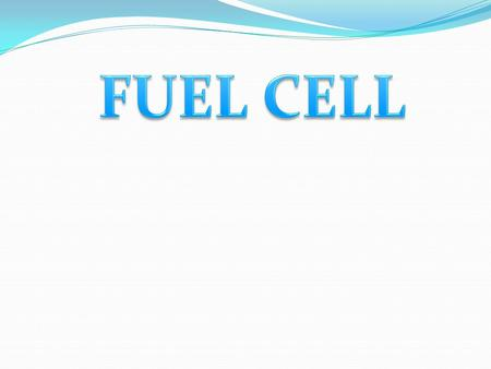 A fuel cell is an electrochemical device that combines hydrogen and oxygen to produce electricity, with water and heat as its by-product. As long as fuel.