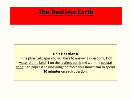 The Restless <strong>Earth</strong> Unit 1: section B