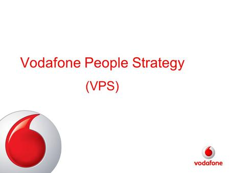 Vodafone People Strategy (VPS)