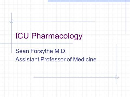 Sean Forsythe M.D. Assistant Professor of Medicine